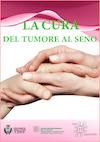 Copertina La cura del tumore al seno